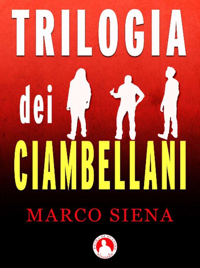 Trilogia dei Ciambellani (Fuori Serie Vol. 1)
